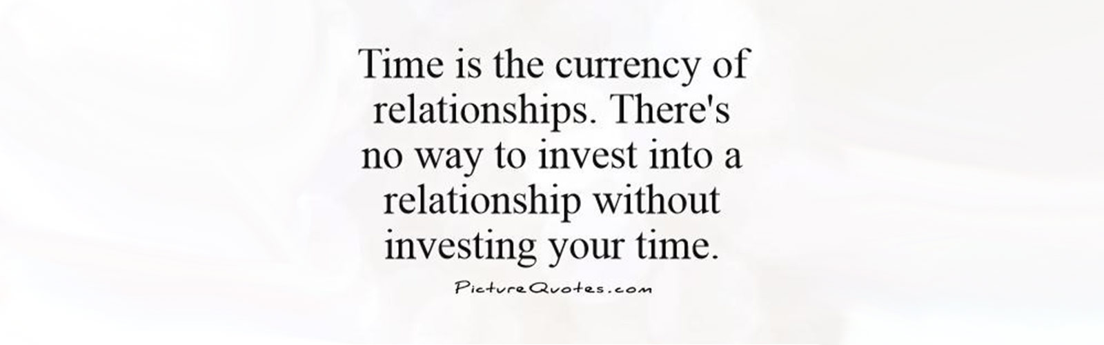 Time is currency quote for Couples Workshop